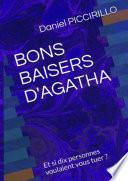 BONS BAISERS D AGATHA