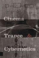 Cinema  Trance and Cybernetics