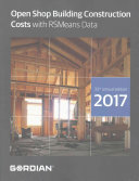 Open Shop Building Construction Costs With RSMeans Data 2017