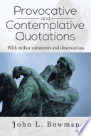 Provocative and Contemplative Quotations