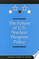 The Future Of U S Nuclear Weapons Policy book
