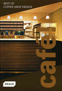 Caf    Best of Coffee Shop Design