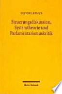 Steuerungsdiskussion, Systemtheorie und Parlamentarismuskritik