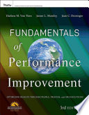 Fundamentals of Performance Improvement Optimizing Results through People, Process, and Organizations