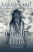 A Deadly Thaw : was found smothered in their bed. she offers...