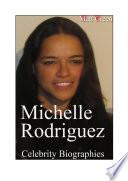Celebrity Biographies   The Amazing Life Of Michelle Rodriguez   Famous Actors