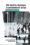 New Security Challenges in Postcommunist Europe