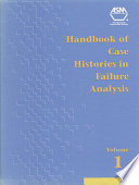 Handbook of Case Histories in Failure Analysis  Volume 1