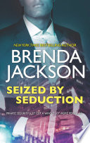Seized By Seduction  The Protectors  Book 2