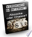 Verdienen im Internet   Abzocke oder Chance