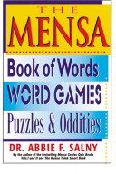 The Mensa Book of Words  Word Games  Puzzles and Oddities