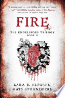 Fire  Book II  The Engelsfors Trilogy