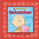 A Peanuts Valentine : 50 love-struck years of charming valentine's day...