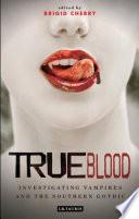 True Blood by Brigid Cherry