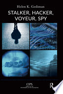Stalker, Hacker, Voyeur, Spy