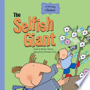 The Selfish Giant : forbidden garden and is eventually rewarded by...
