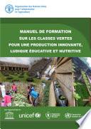 illustration Manuel de formation sur les Classes vertes pour une production innovante, ludique éducative et nutritive