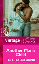 Another Man's Child (Mills & Boon Vintage Superromance) : ...