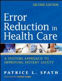 Error Reduction in Health Care