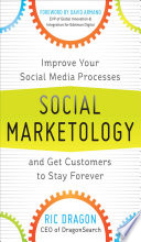 Social Marketology  Improve Your Social Media Processes and Get Customers to Stay Forever