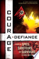Courage   Defiance Book PDF