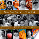 You Are Where You Eat