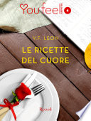 Le ricette del cuore  Youfeel