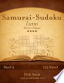 Samurai-Sudoku Luxus - Extrem Schwer - Band 9 - 255 Rätsel