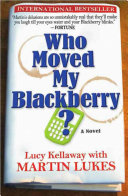 Who Moved My Blackberry
