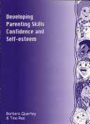 Developing Parenting Skills  Confidence and Self Esteem
