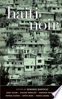Haiti Noir (Akashic Noir). Haiti