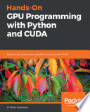 Hands On Gpu Programming With Python And Cuda