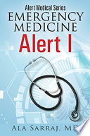 Alert Medical Series Emergency Medicine Alert I