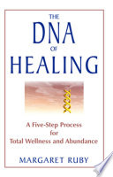 The DNA Of Healing : of a new view of...