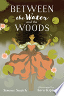 Between the Water and the Woods Book PDF