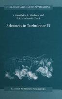 Advances in turbulence VI