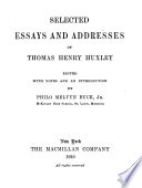 Selected Essays and Addresses of Thomas Henry Huxley