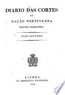 Diario das Cortes da Nação Portugueza
