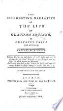 The Interesting Narrative of the Life of Olaudah Equiano  or Gustavus Vassa  the African     Second edition  With a portrait