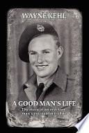 A Good Man s Life