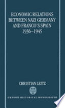 Economic Relations Between Nazi Germany and Franco s Spain