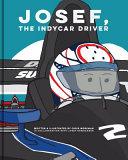 Josef  the Indy Car Driver