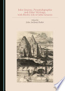 John Greaves, Pyramidographia and Other Writings, with Birch's Life of John Greaves