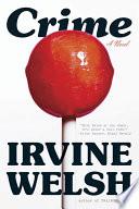 Crime A Novel book