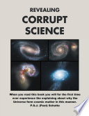 Revealing Corrupt Science
