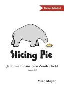 Slicing Pie