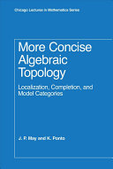More Concise Algebraic Topology