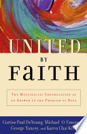 United by Faith Down Racial Barriers In The United