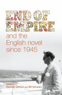 download ebook end of empire and the english novel since 1945 pdf epub