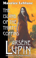 Arsene Lupin: The Island of the Thirty Coffins The Fourth And Final Secret Of Cagliostro